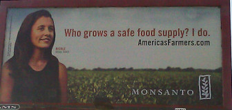 A billboard promoting Monsanto seeds